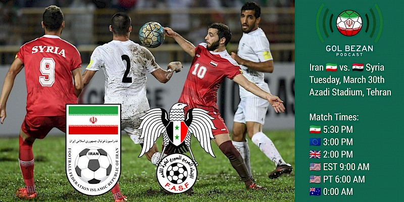 PREVIEW: Iran vs. Syria - Team news, opposition insight, predictions and more